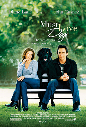 Saturday Movies Must Love Dogs