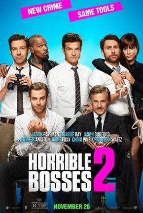 Saturday Movies Horrible Bosses 2