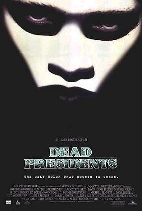 Saturday Movies Dead Presidents